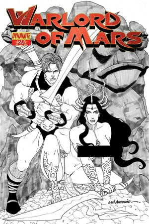 Warlord Of Mars #26 Cover E High-End Lui Antonio Black & White Risque Ultra-Limited Cover (ONLY 25 COPIES IN EXISTENCE!)