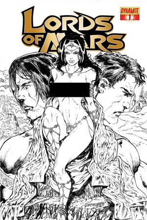 Lords Of Mars #1 Cover I High-End Ray Villegas Black & White Risque Ultra-Limited Cover (ONLY 25 COPIES IN EXISTENCE!)