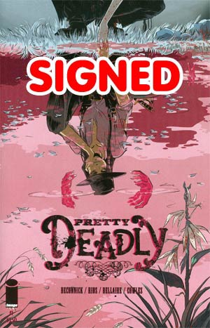 Pretty Deadly #1 Cover E DF 1st Ptg Gold Signature Series Signed By Kelly Sue DeConnick
