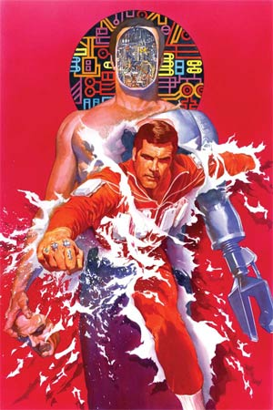 Six Million Dollar Man Season 6 #1 Cover L High-End Alex Ross Virgin Art Ultra-Limited Variant Cover (ONLY 50 COPIES IN EXISTENCE!)