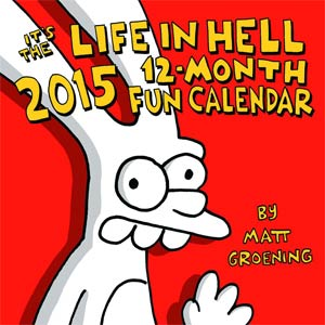 Its The Life In Hell 2015 12-Month Calendar