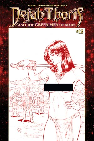 Dejah Thoris And The Green Men Of Mars #12 Cover E High-End Carlos Rafael Risque Red Ultra-Limited Variant Cover (ONLY 25 COPIES IN EXISTENCE!)