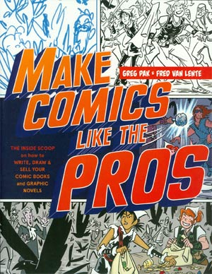 Make Comics Like The Pros SC