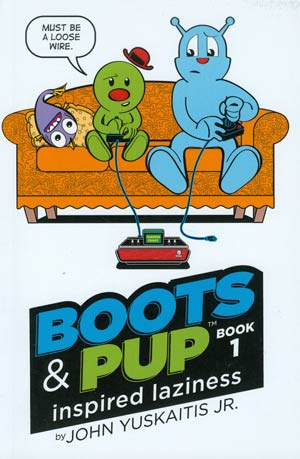 Boots & Pup Vol 1 Inspired Laziness TP