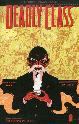 Deadly Class #17 Cover A Regular Wesley Craig Cover