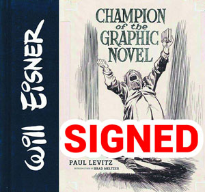 Will Eisner Champion Of The Graphic Novel HC Signed By Paul Levitz