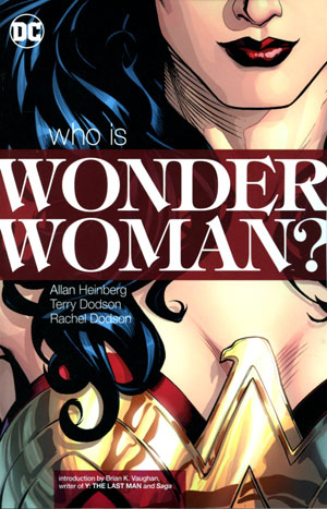 Wonder Woman Who Is Wonder Woman TP New Edition