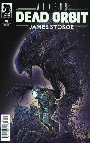 Aliens Dead Orbit #1 Cover A Regular James Stokoe Cover