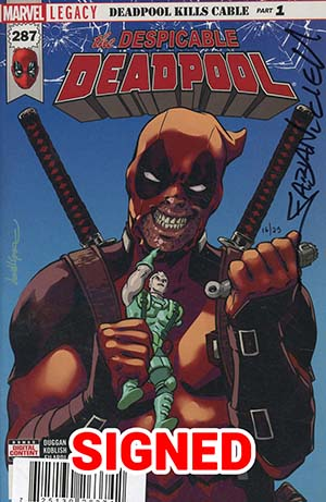 Despicable Deadpool #287 Cover G DF Signed By Fabian Nicieza