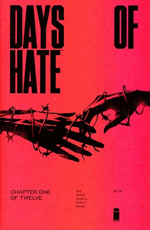 Days Of Hate #1 Cover A 1st Ptg