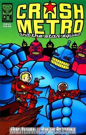 Crash Metro And The Star Squad #1