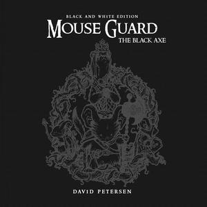 Mouse Guard Vol 3 Black Axe HC Black & White Edition