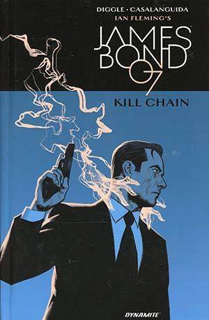 Ian Flemings James Bond In Kill Chain HC Regular Edition