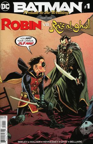 Batman Prelude To The Wedding Robin vs Ras Al Ghul #1