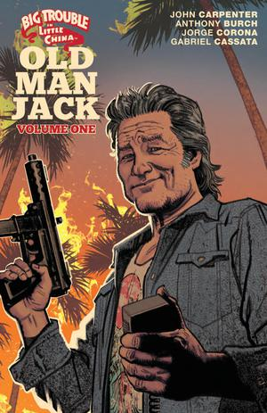 Big Trouble In Little China Old Man Jack Vol 1 TP