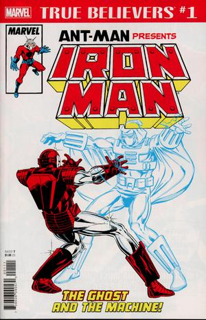 True Believers Ant-Man Presents Iron Man The Ghost And The Machine #1