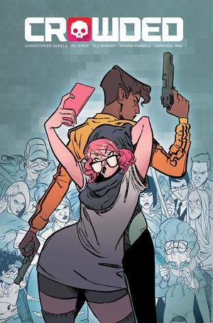 Crowded #1 Cover A Regular Ro Stein & Ted Brandt Cover