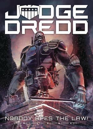 Judge Dredd Nobody Apes The Law TP