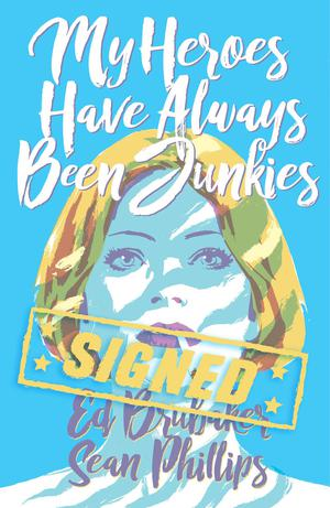 My Heroes Have Always Been Junkies HC With Signed Bookplate By Ed Brubaker