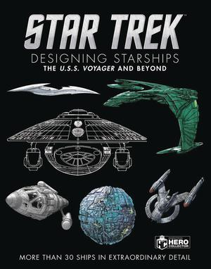 Star Trek Designing Starships Vol 2 Voyager And Beyond HC