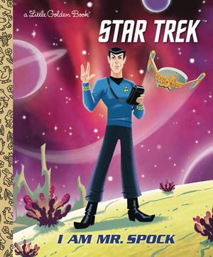 Star Trek I Am Mr Spock Little Golden Book HC