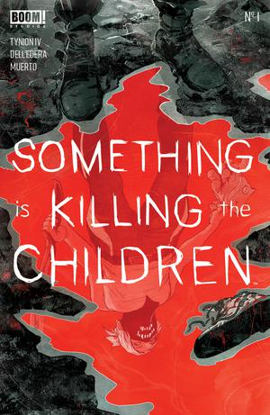 Something Is Killing The Children 1 Lee Chung Variant BOOM James Tynion