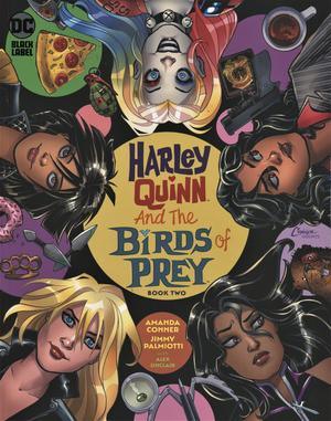 Harley Quinn And The Birds Of Prey #2 Cover A Regular Amanda Conner Cover