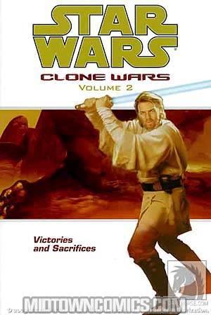 Star Wars Clone Wars Vol 2 Victories And Sacrifice TP