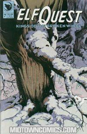 Elfquest Kings Of The Broken Wheel #7