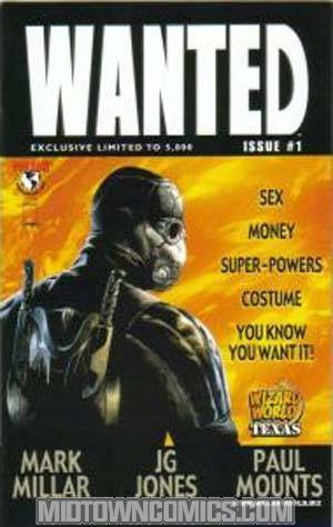 Wanted #1 Cover D Wizard World Texas Exclusive