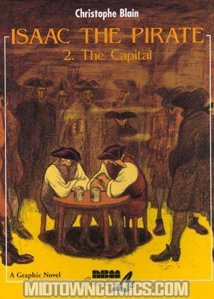 Isaac The Pirate Vol 2 The Capital GN
