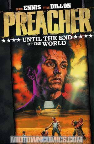 Preacher Vol 2 Until The End Of The World TP New Edition