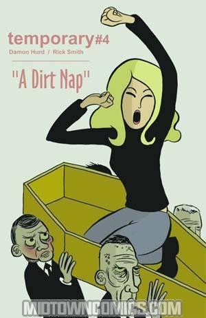 Temporary #4 A Dirt Nap