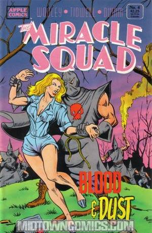 Miracle Squad Blood And Dust #4