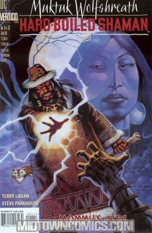 Muktuk Wolfsbreath Hard-Boiled Shaman #1