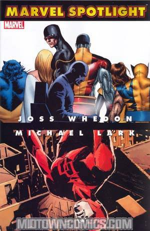 Marvel Spotlight Joss Whedon Michael Lark