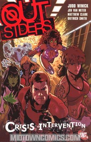 Outsiders Vol 4 Crisis Intervention TP