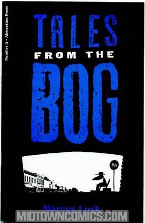 Tales From The Bog #3
