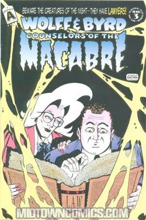 Wolff & Byrd Counselors Of The Macabre #3