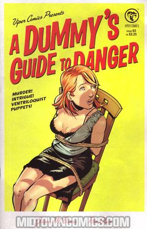 Dummys Guide To Danger #3