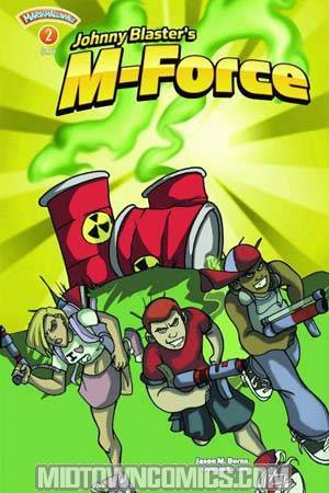 Johnny Blasters M-Force #2