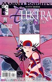 (DO NOT USE) Elektra Glimpse And Echo #4