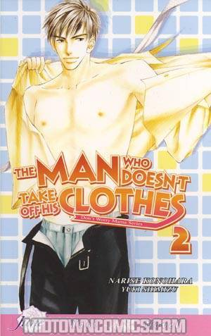 Man Who Doesnt Take Off His Clothes Novel Vol 2
