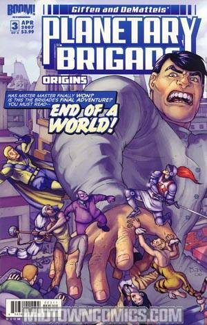 Planetary Brigade Origins #3