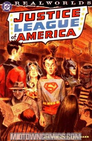 Realworlds Justice League Of America