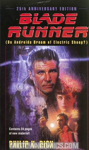 Blade Runner (Do Androids Dream Of Electric Sheep) MMPB 25th Anniversary Edition
