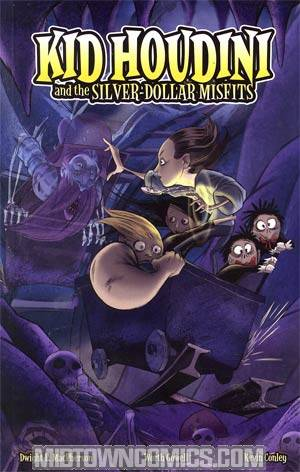 Kid Houdini And The Silver-Dollar Misfits Vol 1 GN