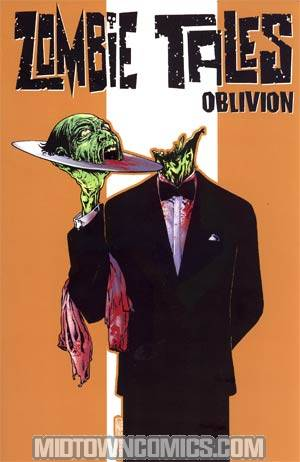Zombie Tales Vol 2 Oblivion TP