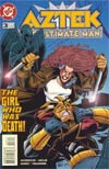 Aztek The Ultimate Man #3