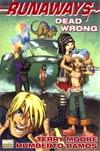 Runaways Dead Wrong HC Book Market Edition